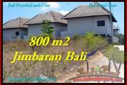 Jimbaran Ungasan BALI 800 m2 LAND FOR SALE TJJI098