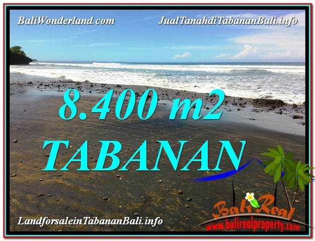FOR SALE 8,400 m2 LAND IN TABANAN TJTB326